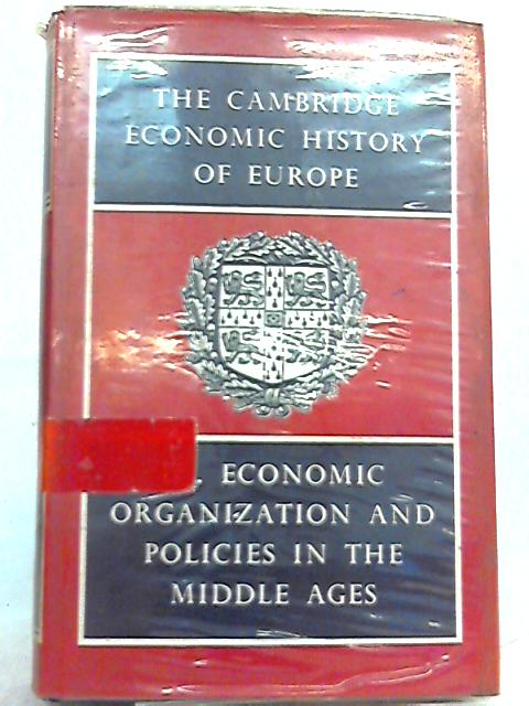 The Cambridge Economic History of Europe. Vol 3 by M. M. Postan (Ed.)