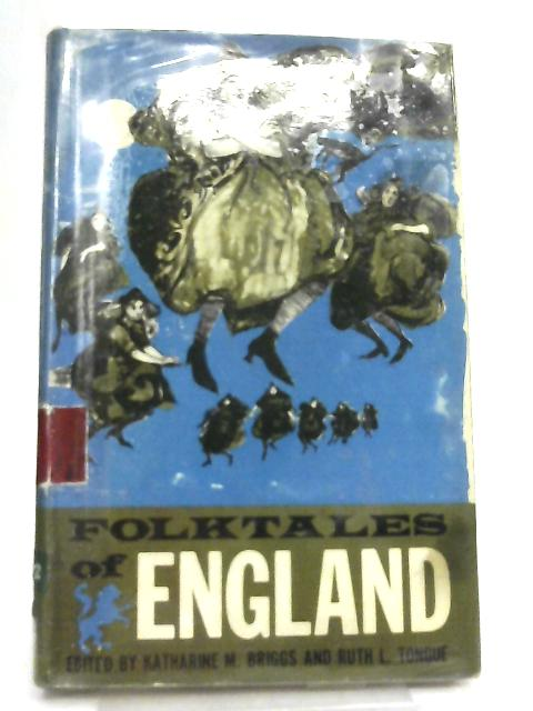 Folktales of England By Katharine Mary Briggs