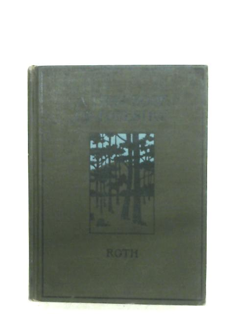 First Book Of Forestry By Filibert Roth