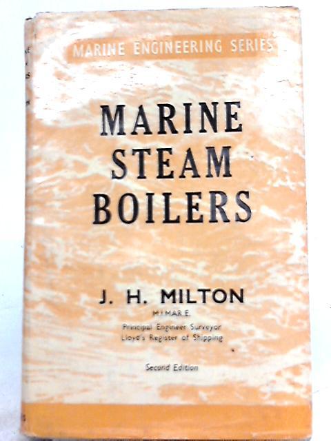 Marine Steam Boilers By J. H. Milton