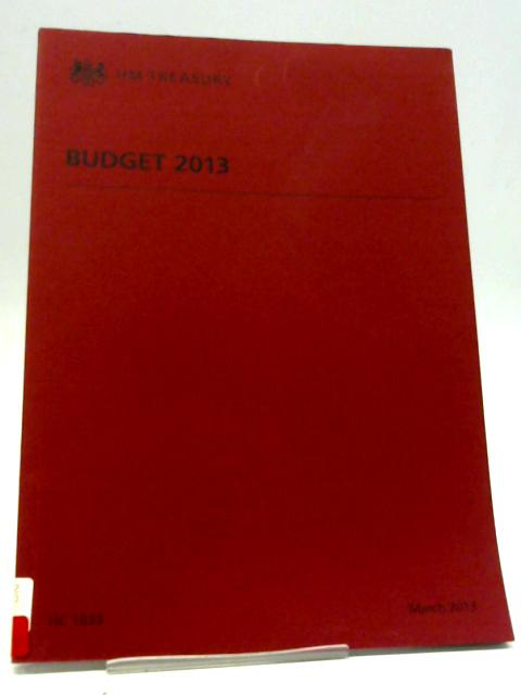 Budget 2013 By The Stationary Office
