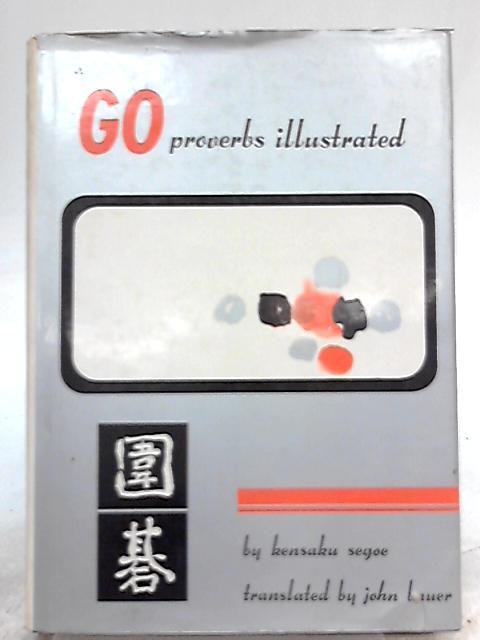 GO Proverbs Illustrated by Kensaku Segoe