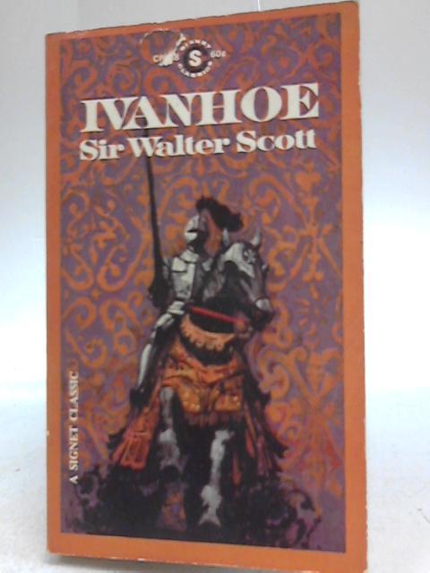 Ivanhoe  A Romance By Sir Aalter Scott