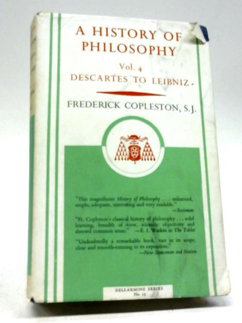 A History of Philosophy, Volume 4 By F Copleston