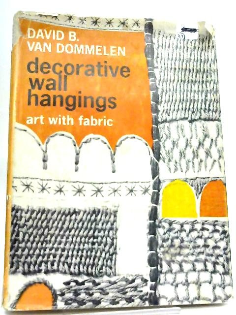 Decorative Wall Hangings, Art with fabric by David B. Van Dommelen