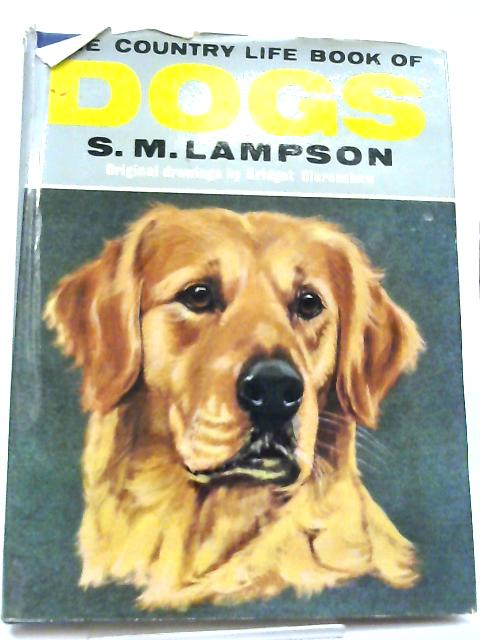 Country Life Book of Dogs by S. M. Lampson
