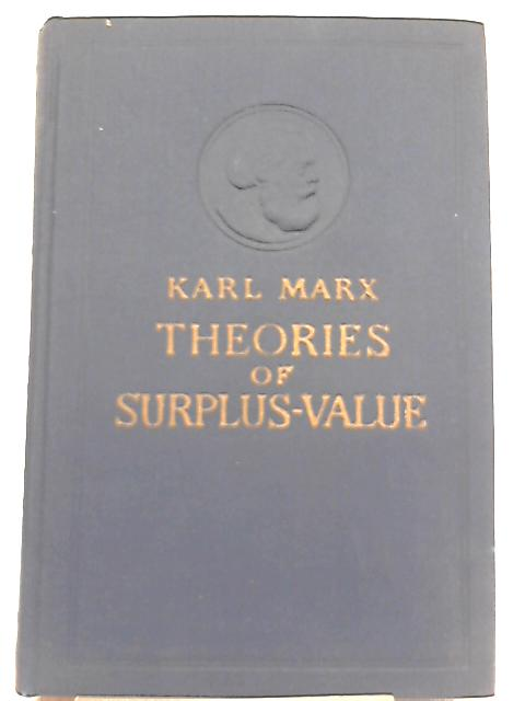 Theories of Surplus Value: Part Two by Karl Marx