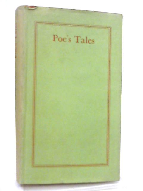 Tales of the Grotesque and Arabesque with Other Stories by Edgar Allan Poe