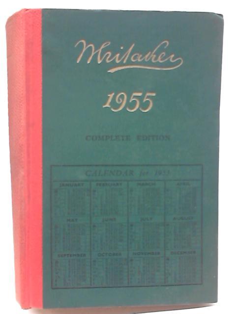 Whitaker's Almanack 1955 Complete Edition by Joseph Whitaker