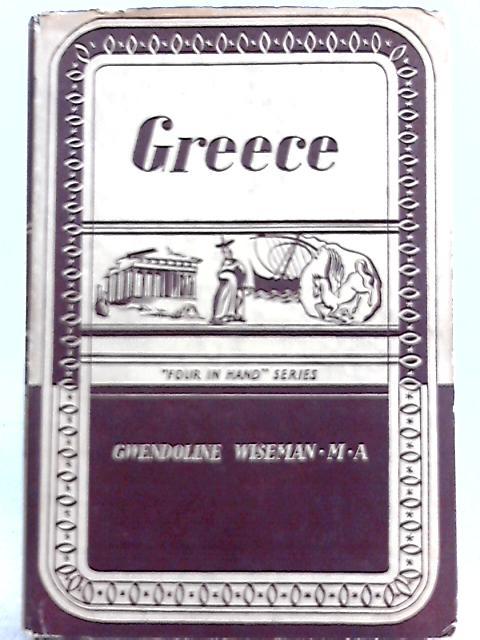 Greece, Volume Two by Gwendoline Wiseman