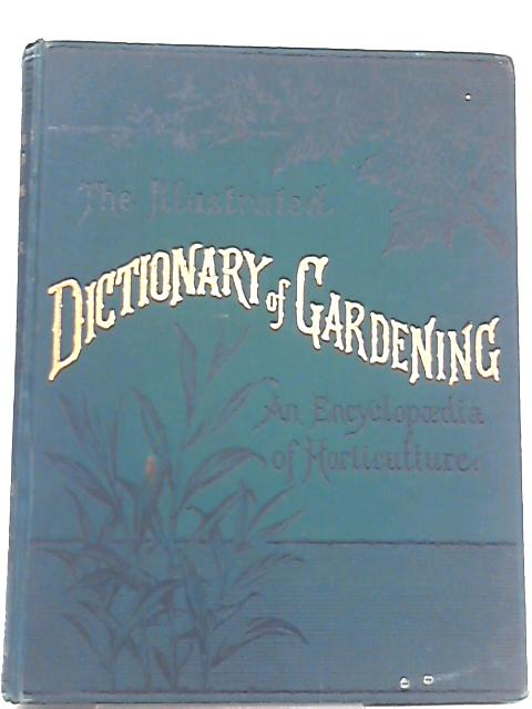 The Illustrated Dictionary of Gardening, Div. I.-A to Car. by George Nicholson