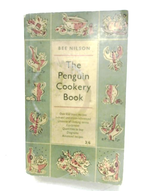The Penguin Cookery Book By Bee Nilson