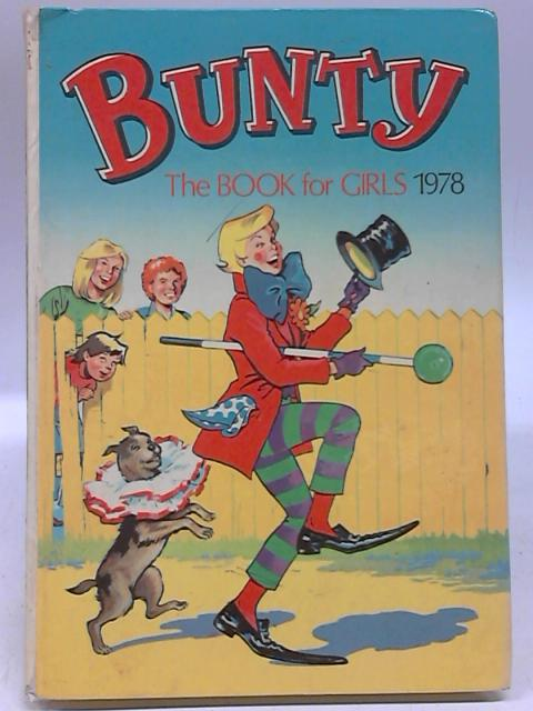 Bunty The Book For Girls 1978 by Anon