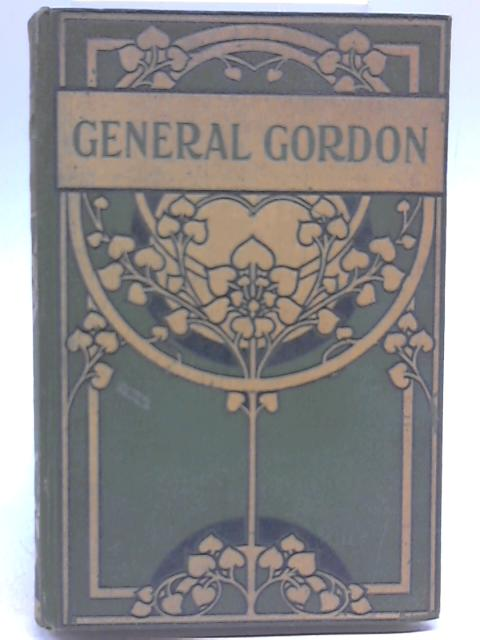 General Gordon By Anne E. Keeling