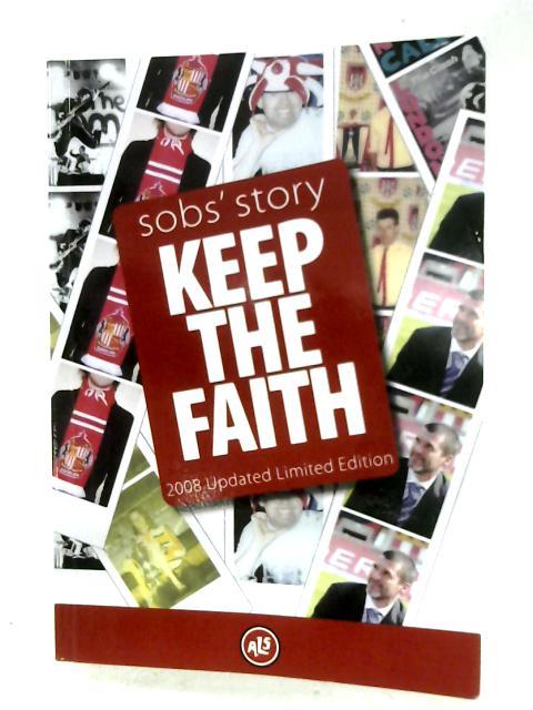 Sobs' Story: Keep The Faith By Paul Dobson