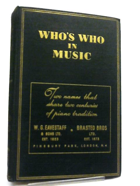 Who's Who in Music By L. G. Pine