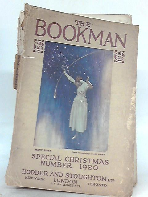 The Christmas Number of The Bookman No. 351 Vol. LVIV, December 1920 by Various