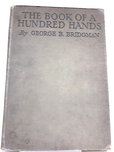 The Book of a Hundred Hands by George B. Bridgman