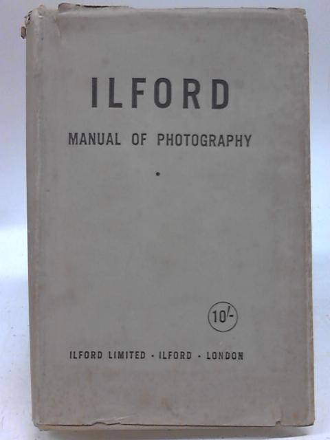 The Ilford Manual of Photography By James Mitchell