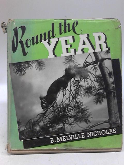 Round The Year By B Melville Nicholas