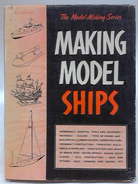 Making Model Ships By Anon