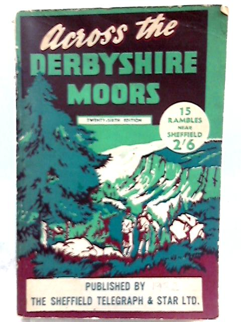 Across the Derbyshire Moors by G. H. B. Ward