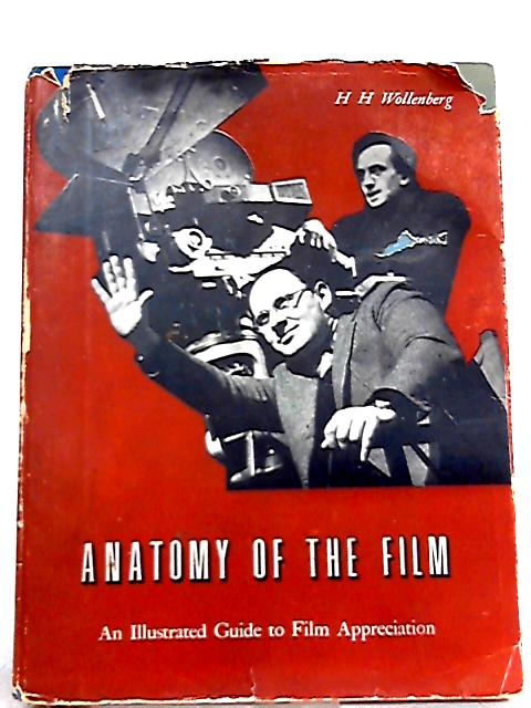 Anatomy of the Film By H. H. Wollenberg