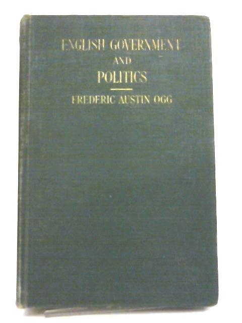 English Government and Politics by Frederic Austin Ogg