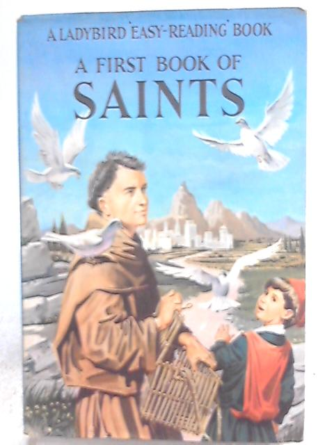 A First Book of Saints by Hilda Isabel Rostron