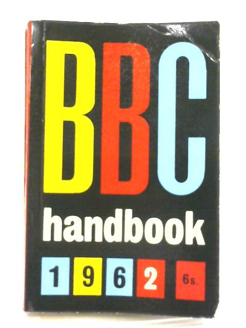 BBC Handbook 1962 By Various