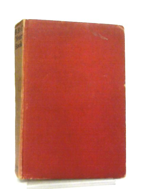 The BBC Year Book 1933 By Various