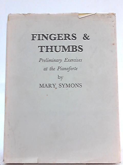 Fingers and Thumbs by Mary Symons