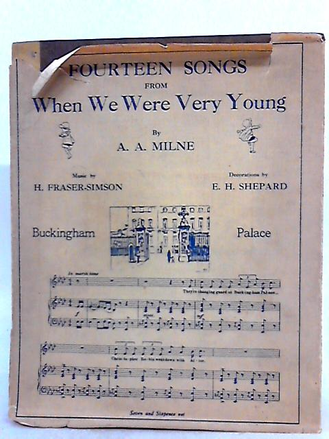 Fourteen Songs from when we were Very Young by A. A. Milne