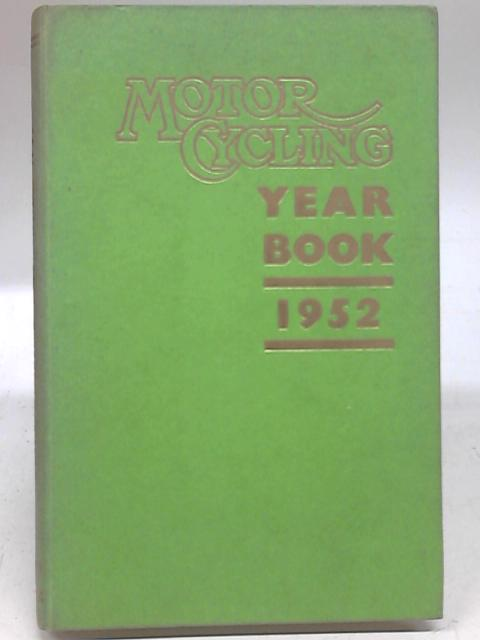 Motor Cycling Year Book 1952 by Peter Chamberlain