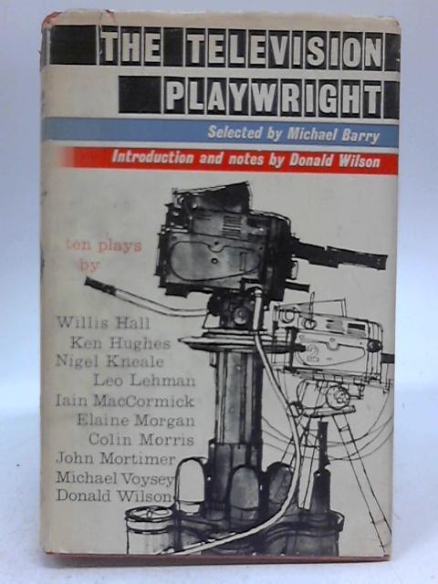 The Television Playwright By Willis Hall, et al