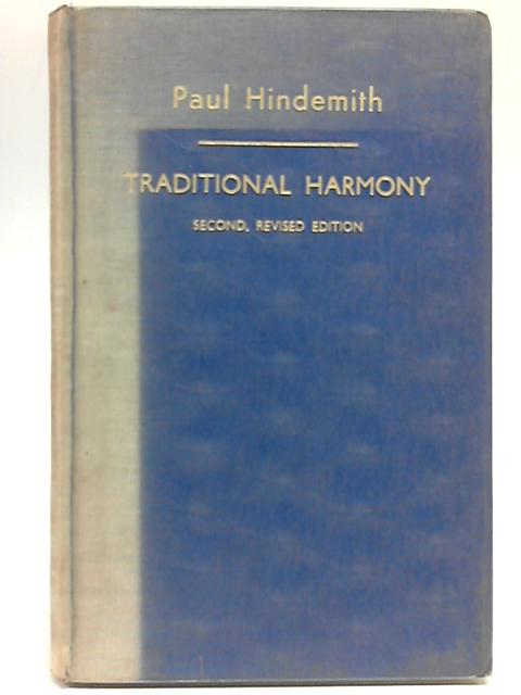 A Concentrated Course in Traditional Harmony Book 1 by Paul Hindemith
