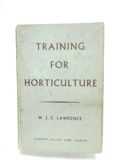 Training For Horticulture By W. J. C. Lawrence
