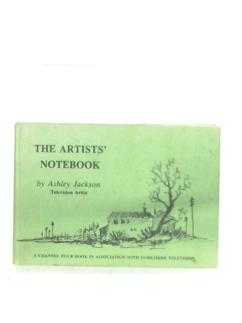 The Artists' Notebook By Ashley Jackson