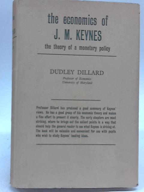 The Economics of John Maynard Keynes by Dudley Dillard
