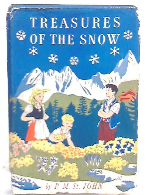 Treasures of the Snow by Patricia M. St. John
