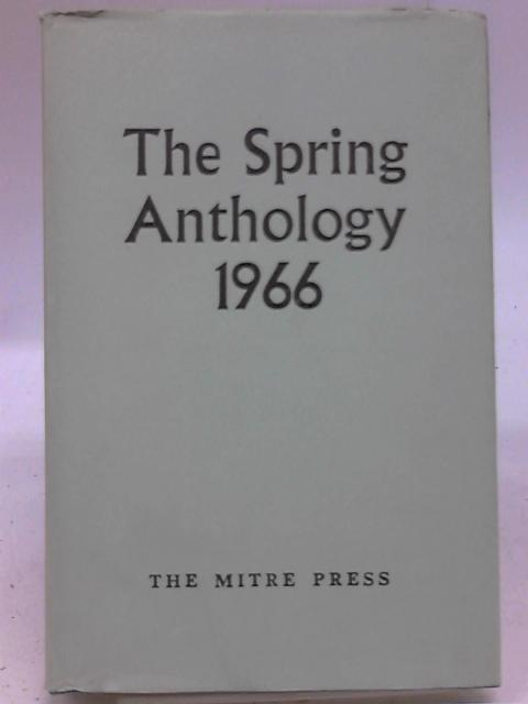 The Spring Anthology 1966 By Various