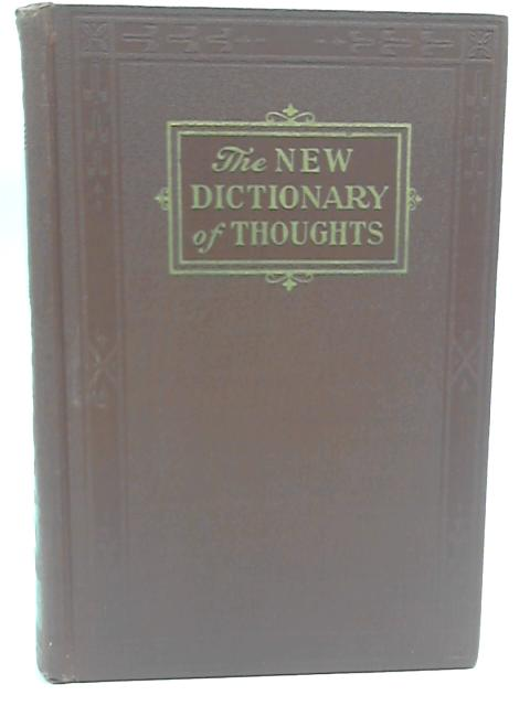 The New Dictionary of Thoughts By Tryon Edwards