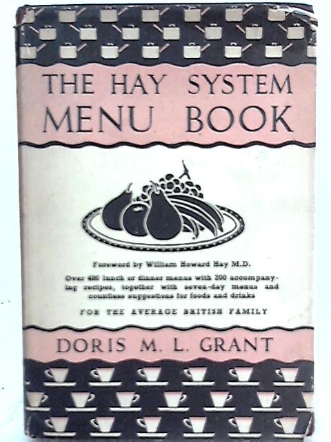 The Hay System Menu Book by Doris M. L. Grant
