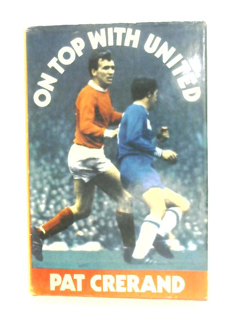On Top With United by Pat Crerand