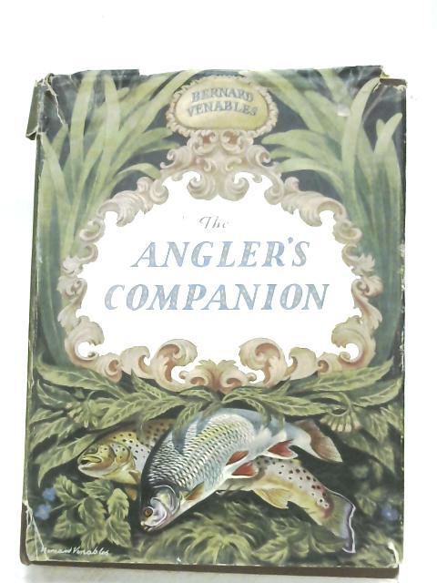 The Angler's Companion by Bernard Venables
