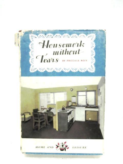 Housework Without Tears by Priscilla Novy