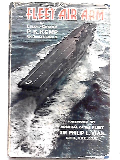 Fleet Air Arm by P. K. Kemp