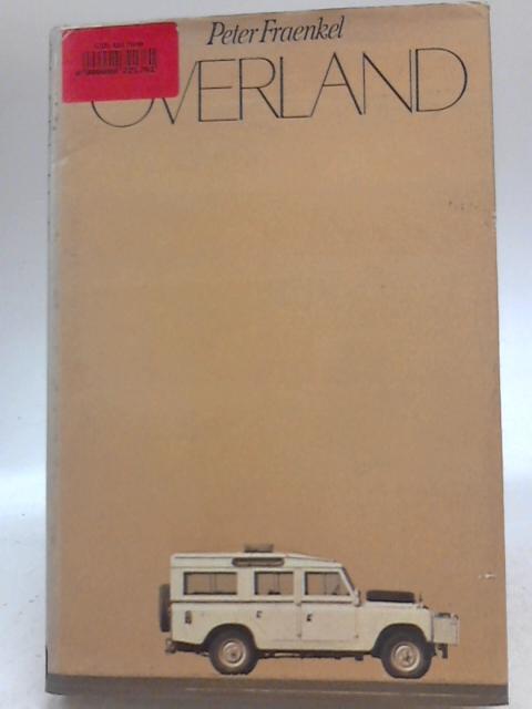 Overland By Peter Fraenkel