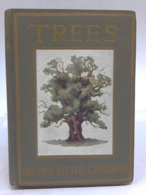 Trees Shown to the Children by Janet Harvey Kelman