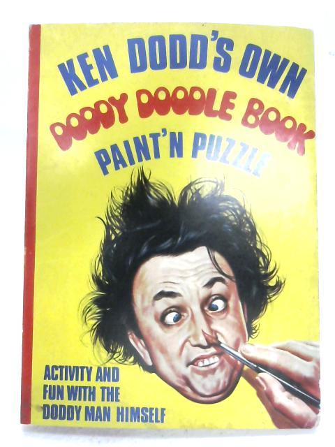 Ken Dodd's Own Doddy Doodle Book By Ken Dodd